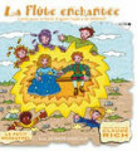 Le Petit Ménestrel: La Flûte Enchantée Racontée Aux Enfants (Mozart)