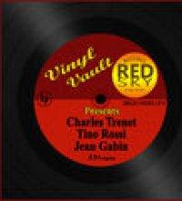 Vinyl Vault Presents Charles Trenet, Tino Rossi and Jean Gabin