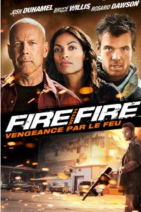 Fire with fire, vengeance par le feu