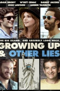 Growing Up and Other Lies