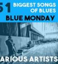 51 Biggest Sons of Blues : Blue Monday