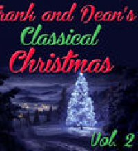 Frank and Dean's Classical Christmas, Vol. 2 (Copy)