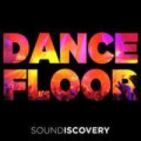 DANCE FLOOR I Electro & Dance Selection