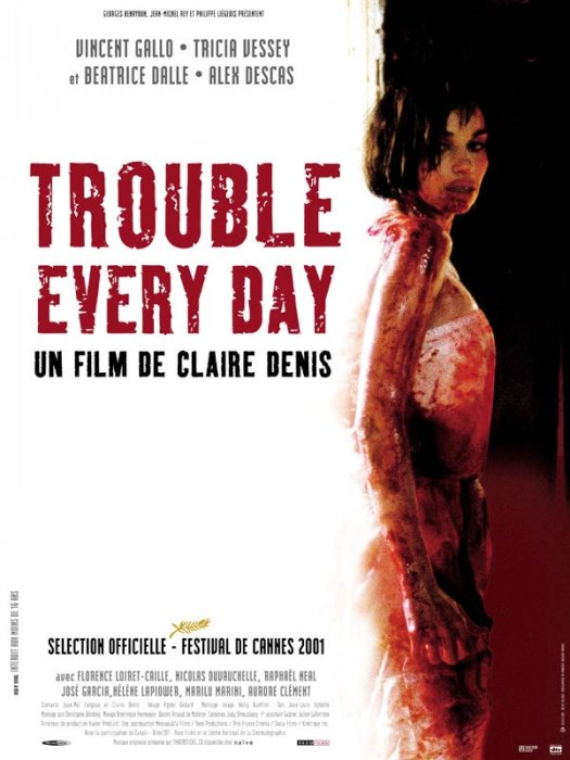 Trouble Every Day : Affiche
