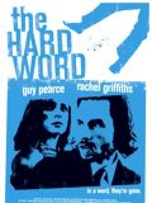 The Hard Word : Affiche