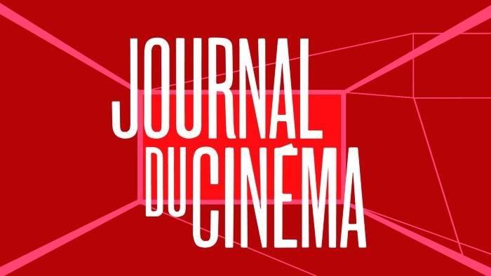 Le journal du cinéma