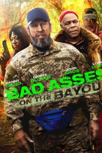 Bad Asses on the Bayou