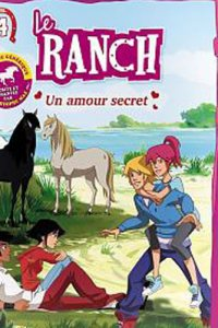 Le Ranch 4 - Un amour secret