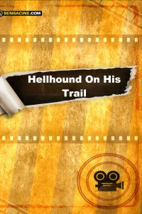Hellhound On His Trail