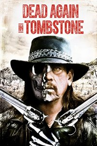 Dead Again in Tombstone : Le Pacte du Diable