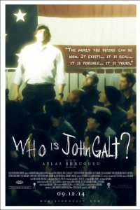 Atlas Shrugged III: Who is John Galt?