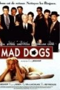Mad dogs