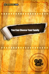 You Can Choose Your Family
