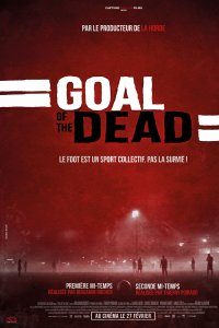 Goal of the dead - Seconde mi-temps