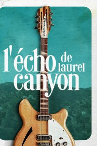 L' Echo de Laurel Canyon