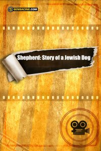Shepherd: Story of a Jewish Dog