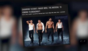 Channing Tatum compte adapter Magic Mike à Broadway
