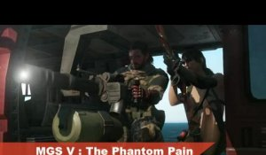 Metal Gear Solid V : The Phantom Pain - Bande-annonce