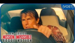 Mission: Impossible Rogue Nation : Conduite sauvage [VOST]