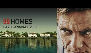 99 HOMES - Bande-annonce - VOST