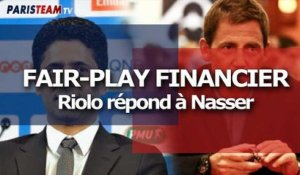 Fair-play financier : Riolo répond à Nasser