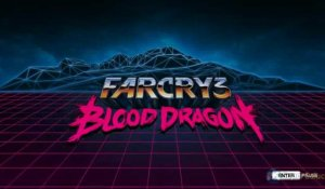 Gameplay Far Cry 3 : Blood Dragon : 30 premières minutes