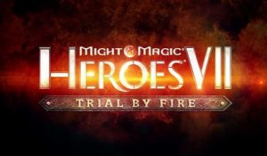 Might & Magic Heroes VII - Trial by Fire - Trailer de lancement