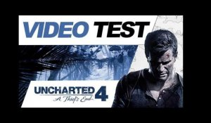VIDÉO TEST : UNCHARTED 4 A THIEF'S END