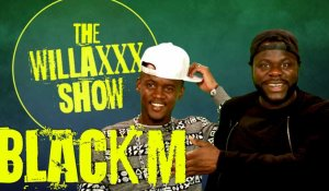 Black M dans le WILLAXXX Show - Episode 2