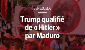 "Trump qualifié de ""Hitler"" de la politique internationale par Maduro"