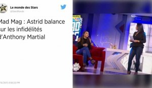 Mad Mag : Astrid Nelsia parle d'Anthony Martial !