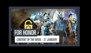 FOR HONOR - New content of the week (31 January)