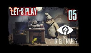 "Little Nightmares - 05 - ""Kitchen Nightmare !"""