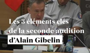 Affaire Benalla : les 3 points clés de la seconde audition d'Alain Gibelin