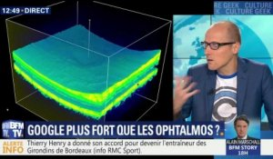 Google, plus fort que les ophtalmos ?