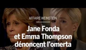 Affaire Weinstein : Jane Fonda et Emma Thompson dénoncent l'omerta