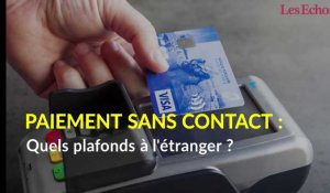 Paiment sans contact : quels plafonds à l'étranger ?