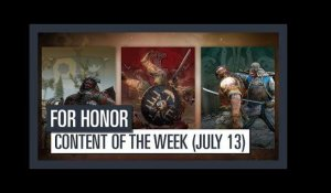 FOR HONOR - New content of the week (July 13)
