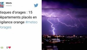 Orages: 15 départements placés en vigilance orange