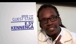 Bande Annonce Guest Star E.SY Kennenga