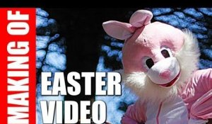Making Of : Easter Video