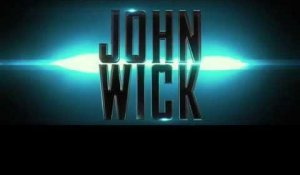 JOHN WICK - Official trailer (VO BIL)