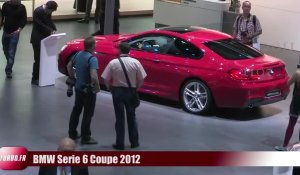 En direct du Salon de Francfort 2011 : BMW Série 6 Coupé 2012 en video