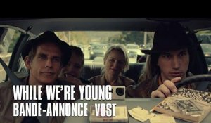 While we're young - Bande-Annonce VOST