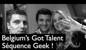 Belgium's Got Talent (2013) : Séquence Geek