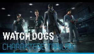 Watch_Dogs - Charaktere Trailer [DE]