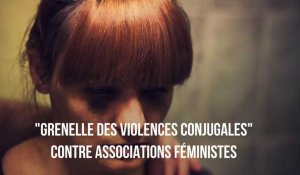 """Grenelle des violences conjugales"" contre Associations féministes"