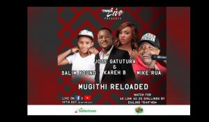 Trace Live presents Mugithi Live Reloaded