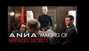 ANNA - Making-of : Services Secrets