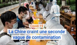 Covid-19 : La Chine craint une seconde vague de contamination